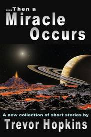 Then a Miracle Occurs Book Cover